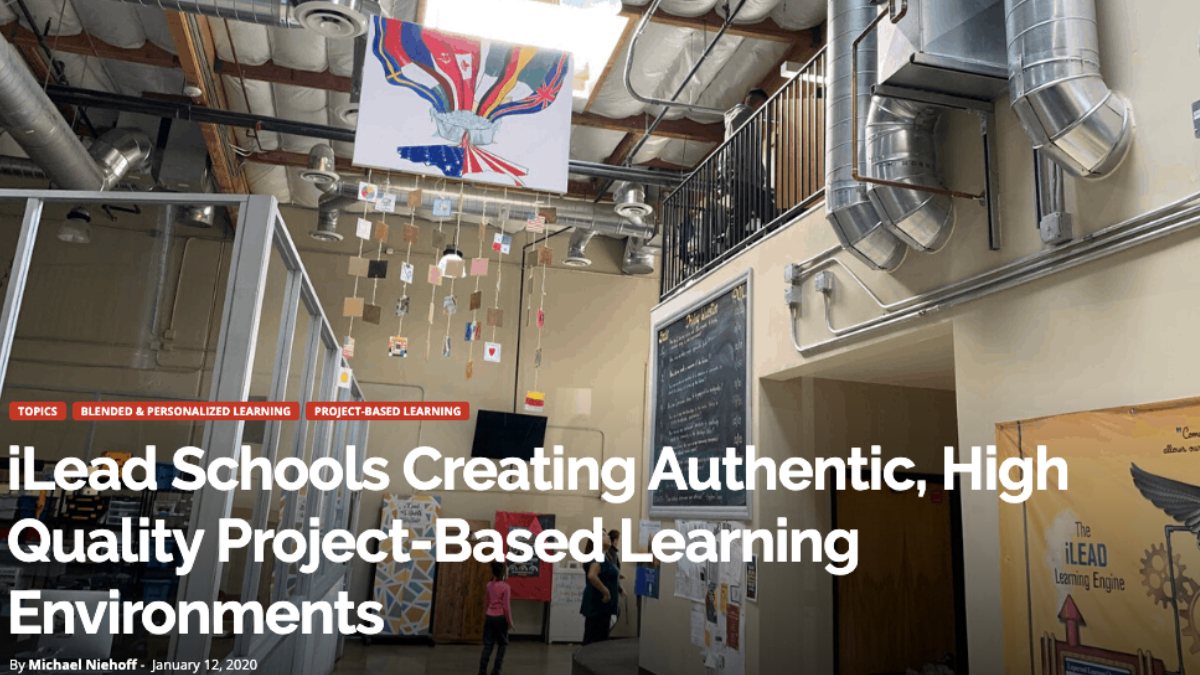 Project Based Learning iLEAD Lancaster
