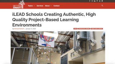 Project Based Learning iLEAD Schools